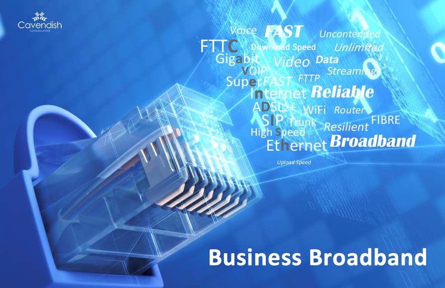 Business Broadband & Fibre Broadband from Cavendish